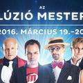 Újra Illúzió Mesterei - MOMkult, 2016. március 19-20.