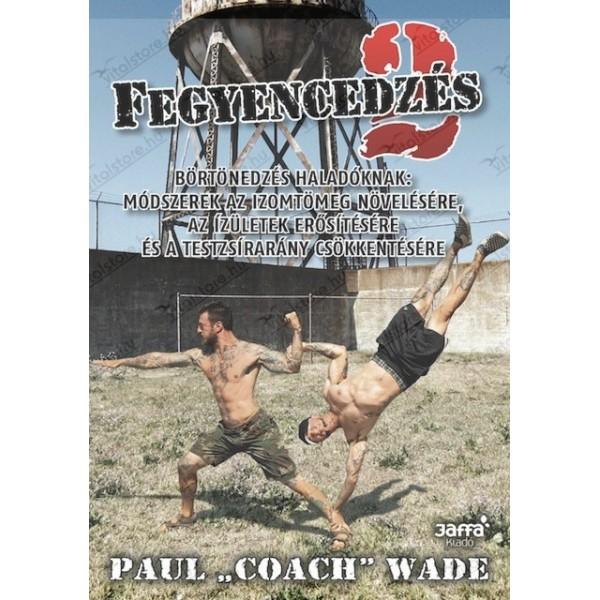 paul-coach-wade-fegyencedzes-2.jpg
