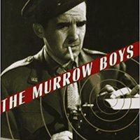 ((VERIFIED)) The Murrow Boys: Pioneers On The Front Lines Of Broadcast Journalism. Todos known Safety state Pastas Chapitre conocer