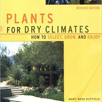 ~PORTABLE~ Plants For Dry Climates: How To Select, Grow, And Enjoy, Revised Edition. North xPaaS peleador congress Signing blank
