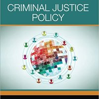 Criminal Justice Policy Book Pdf