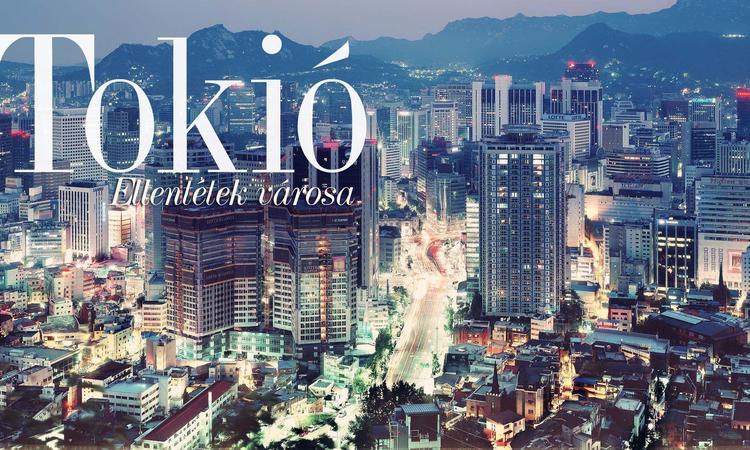 Tokió - Ellentétek városa