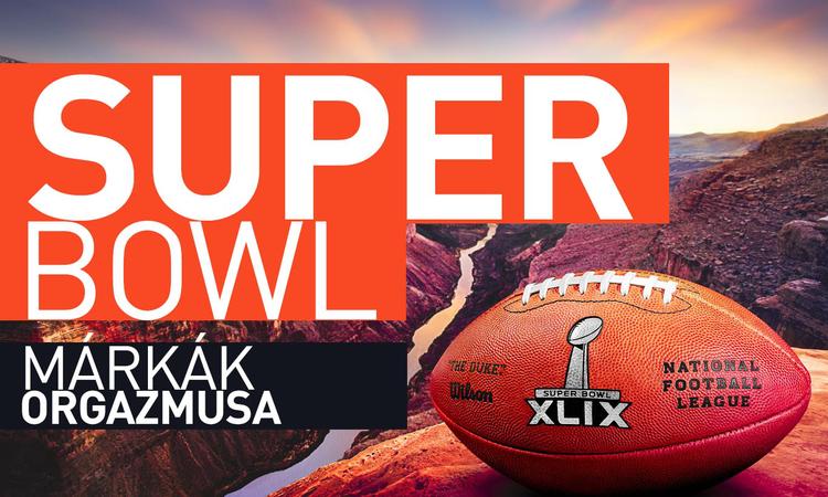 Super Bowl - márkák orgazmusa