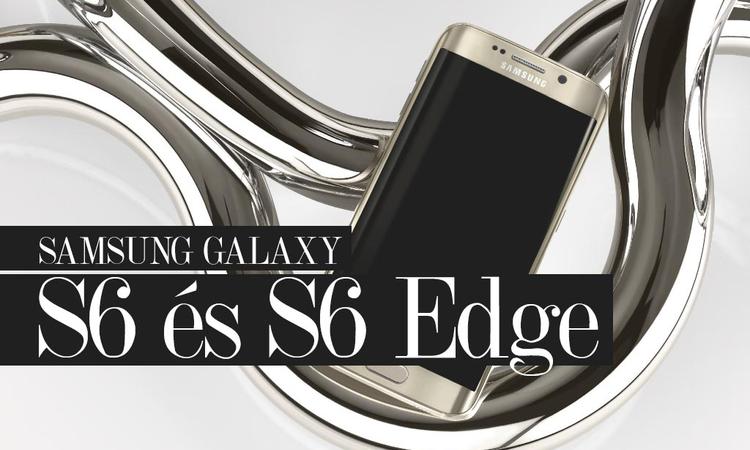 Bemutatkozott az S6 és az S6 Edge - Nincs többé műanyag