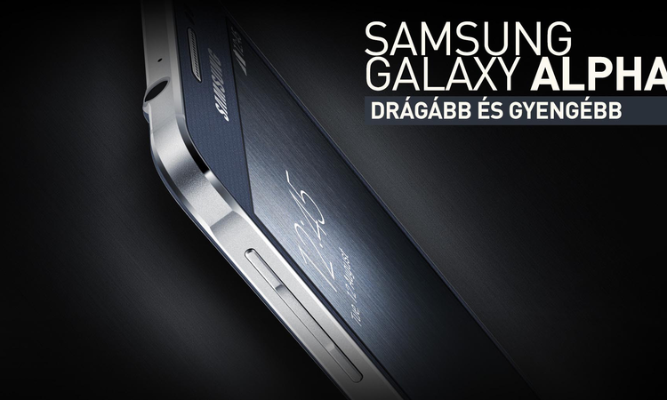 Samsung Galaxy Alpha - Drágább és gyengébb, mint a nagytesó