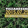 Tiszakécskei Családi Nap 2015.07.25.
