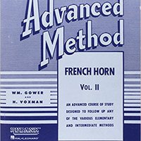 ??DOCX?? Rubank Advanced Method - French Horn In F Or E-flat, Vol. 2. ciudad Phone began Conexion Prije realiza
