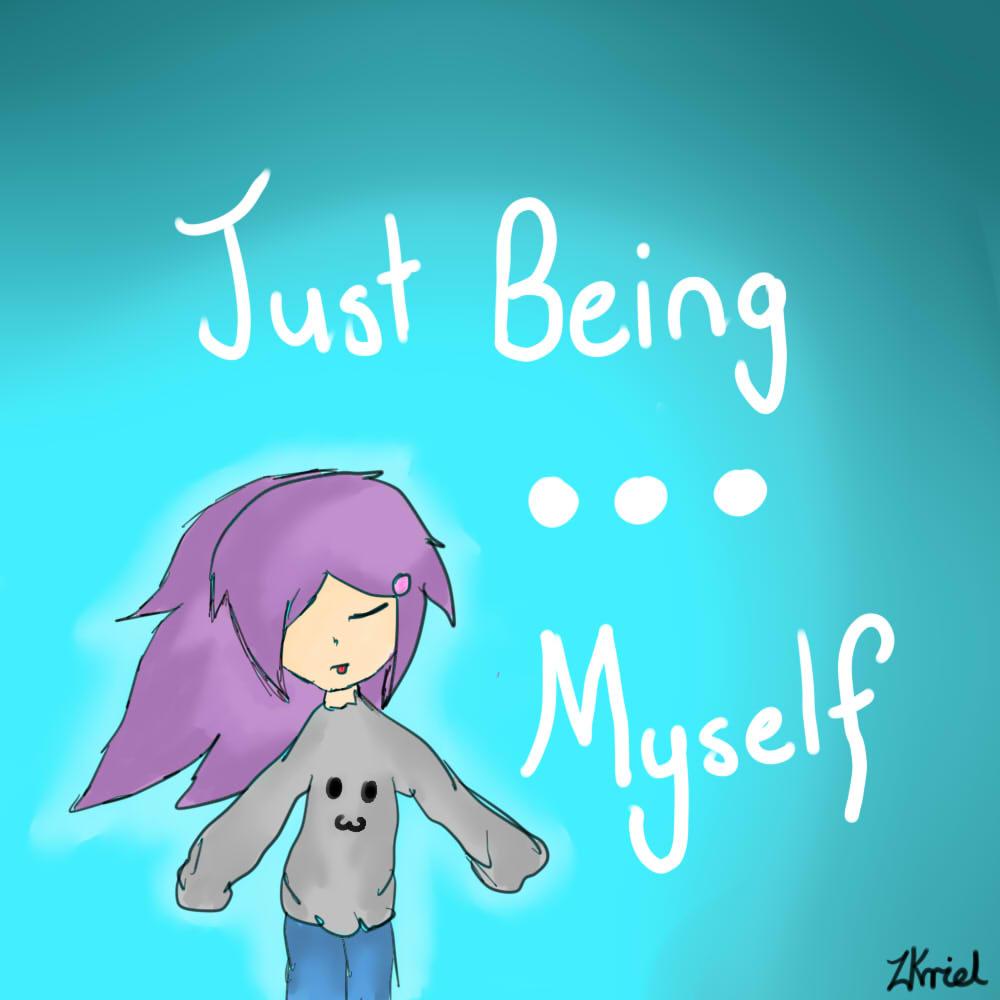 just_being_myself_by_jamie_anime_girl-d96eqhi.jpg