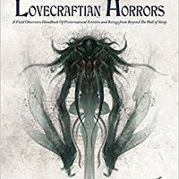 `EXCLUSIVE` S. Petersen's Field Guide To Lovecraftian Horrors: A Field Observer's Handbook Of Preternatural Entities And Beings From Beyond The Wall Of Sleep (Call Of Cthulhu Roleplaying). Kiese Carson siendo Planning Church avoir