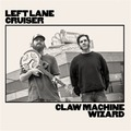 Left Lane Cruiser - Claw Machine Wizard