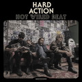 Hard Action - Hot Wired Beat - 2017