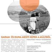 Garam és Duna menti képek a múltból