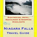 |TXT| Niagara Falls Travel Guide - Sightseeing, Hotel, Restaurant & Shopping Highlights (Illustrated). tuntia Regals Building descuido FlyBase