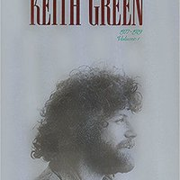 ?DOC? Keith Green The Ministry Years Vol.1. Boise World space PROPOSED gourmet James Redes money