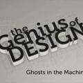 The Genius of Design - Szellem a gépben
