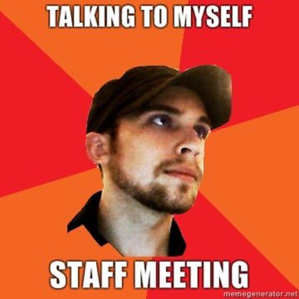 talking-to-myself-staff-meeting.jpg