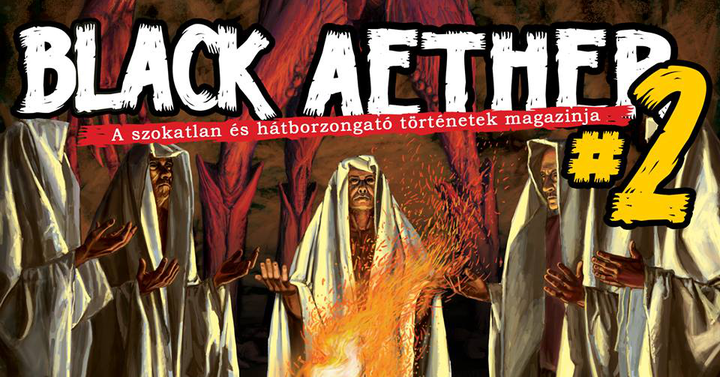 The Black Aether magazin 2. szám | élménybeszámoló