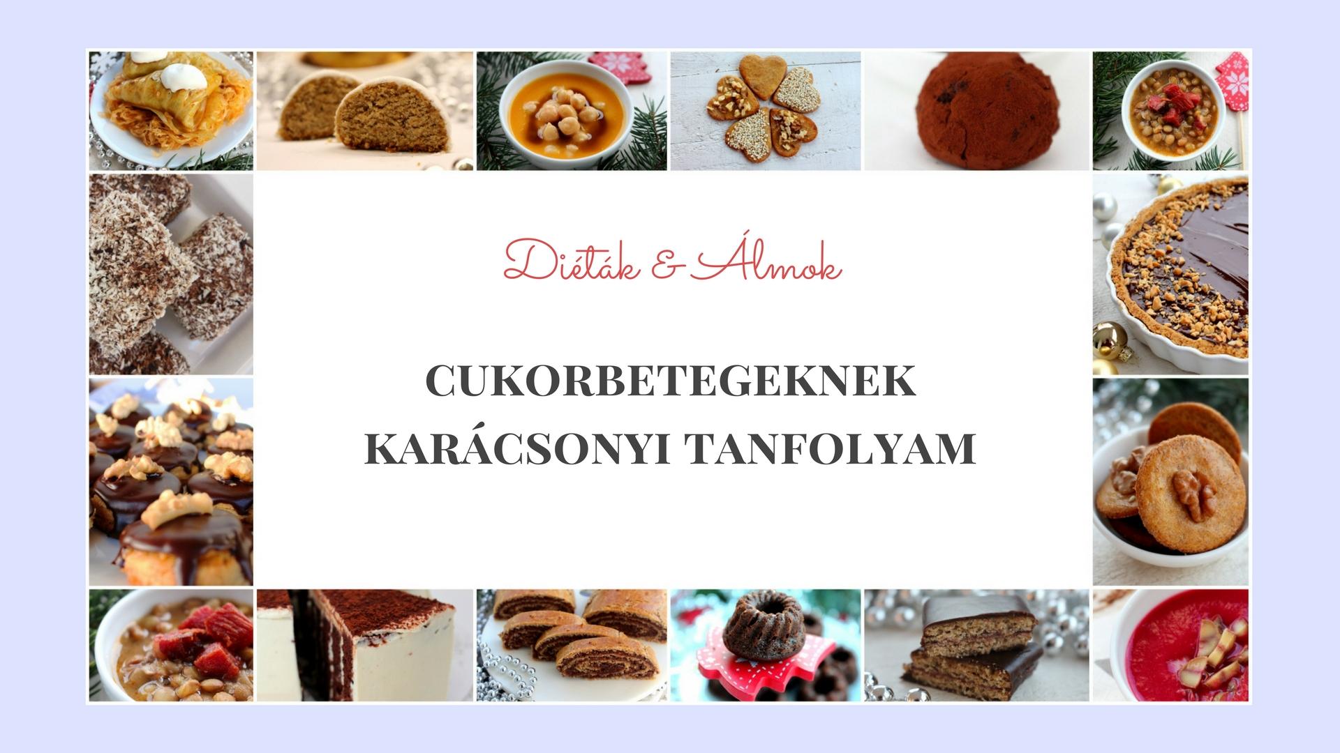 dietak_almok_karacsonyi_szenhidrat_dieta_tanfolyam_2017_cukorbetegseg.jpg
