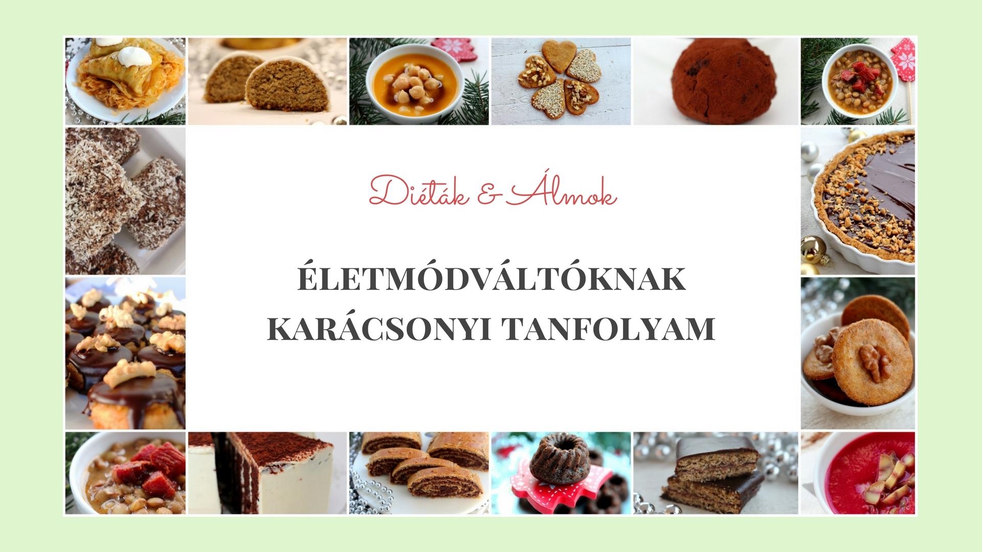 dietak_almok_karacsonyi_szenhidrat_dieta_tanfolyam_2017_eletmodvaltas.jpg