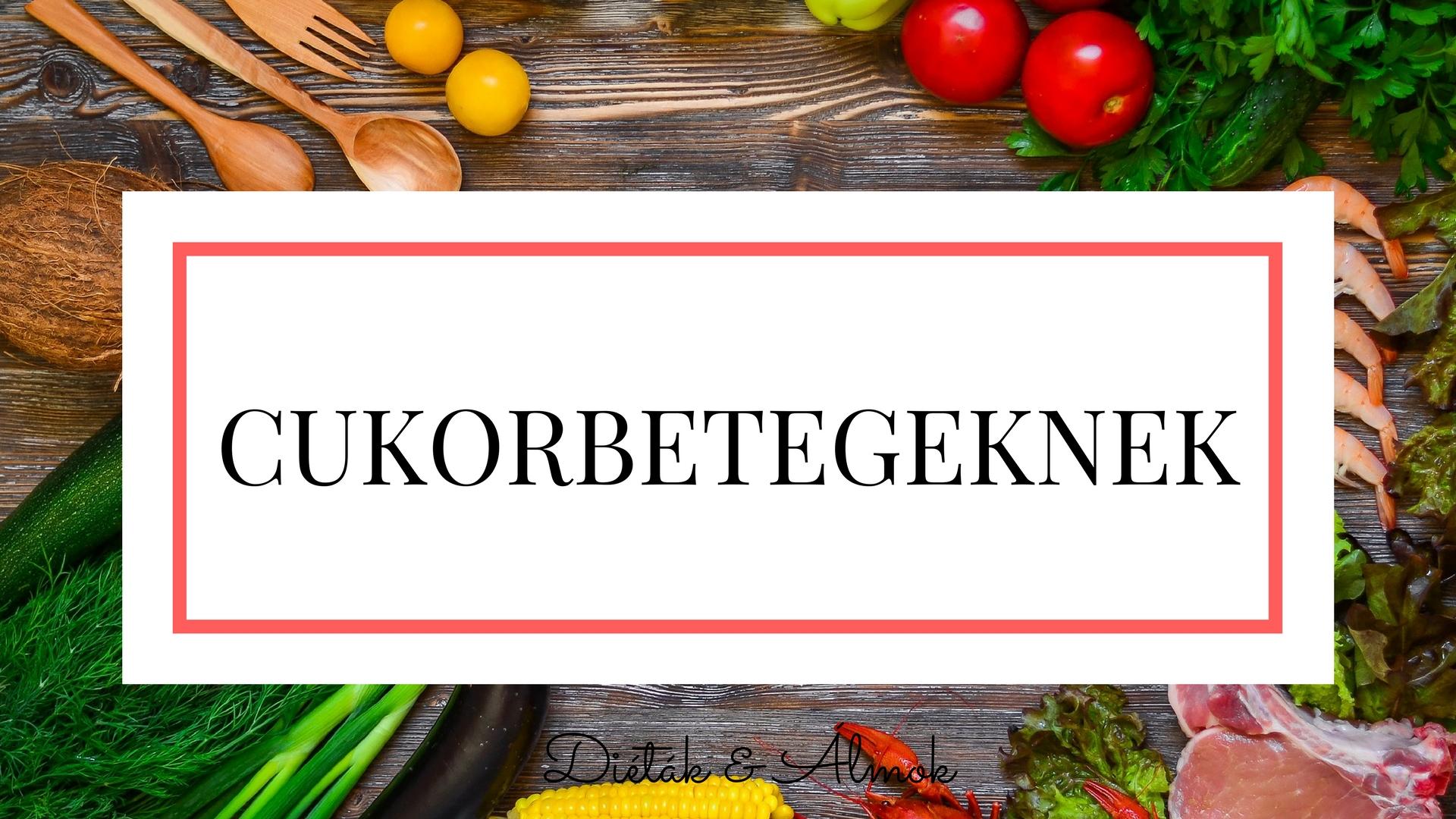 dietak_almok_szenhidrat_dieta_cukorbetegseg_blog.jpg