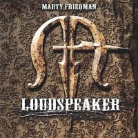 Marty Friedman: Loudspeaker (2006)