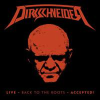 Dirkschneider: Live – Back To The Roots – Accepted! CD/DVD (2017)