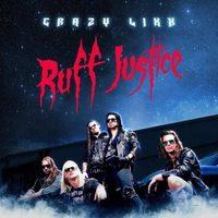 Crazy Lixx: Ruff Justice (2017)