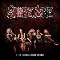 Shiraz Lane: For Crying Out Loud (2016)