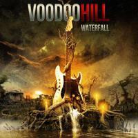 Voodoo Hill: Waterfall (2015)