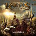 Sylvain Rouviere's Kaktus Project: Superstition (2011)