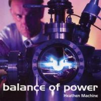 Ügyeletes kedvenc 45. – Balance Of Power: Chemical Imbalance (Heathen Machine, 2003)