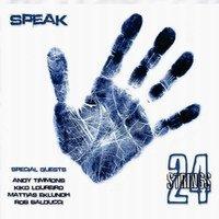 Strings 24: Speak (2011)