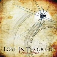 Lost In Thought: Opus Arise (2011)