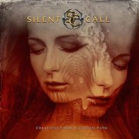 Silent Call: Creations From A Chosen Path (2008)