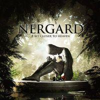 Nergard: A Bit Closer To Heaven (2015)