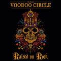 Voodoo Circle: Raised On Rock (2018)