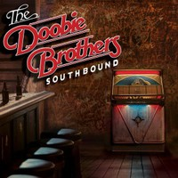 The Doobie Brothers: Southbound (2014)