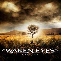 Waken Eyes: Exodus (2015)