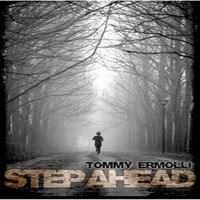 Tommy Ermolli: Step Ahead (2009)