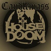 Candlemass: House Of Doom EP (2018)