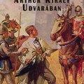 Médianysos - 5.: Egy jenki Arthur király udvarában - 1889