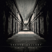 Shadow Gallery: Digital Ghosts (2009)