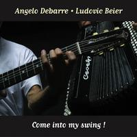 Angelo Debarre-Ludovic Beier: Come Into My Swing! (2003)