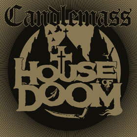 candlemass_house_of_doom.jpg