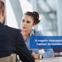 A negatív visszajelzés hatásai és kezelése