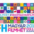 7 ok, hogy elmenj a 2. Magyar Filmhétre