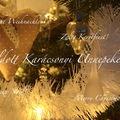 BÉKÉS, BOLDOG KARÁCSONYI ÜNNEPEKET KÍVÁNOK! (Merry Christmas Dear All!)
