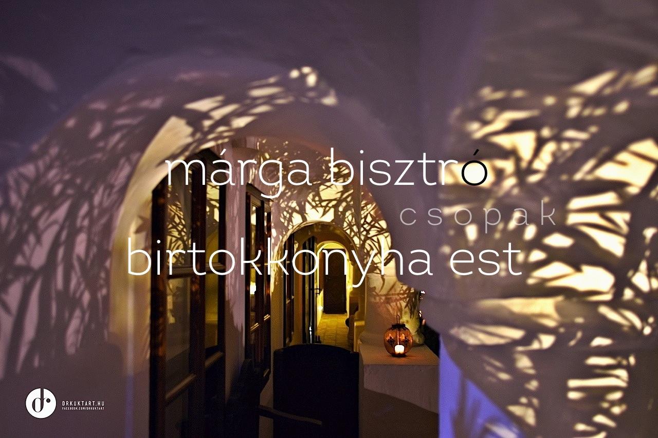 drkuktart_margabisztrocsopak_borvacsora01.jpg