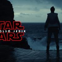 Star Wars: Az utolsó Jedik (Star Wars: The Last Jedi) - magyar előzetes + plakát