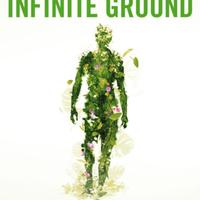 Martin MacInnes: Infinite Ground